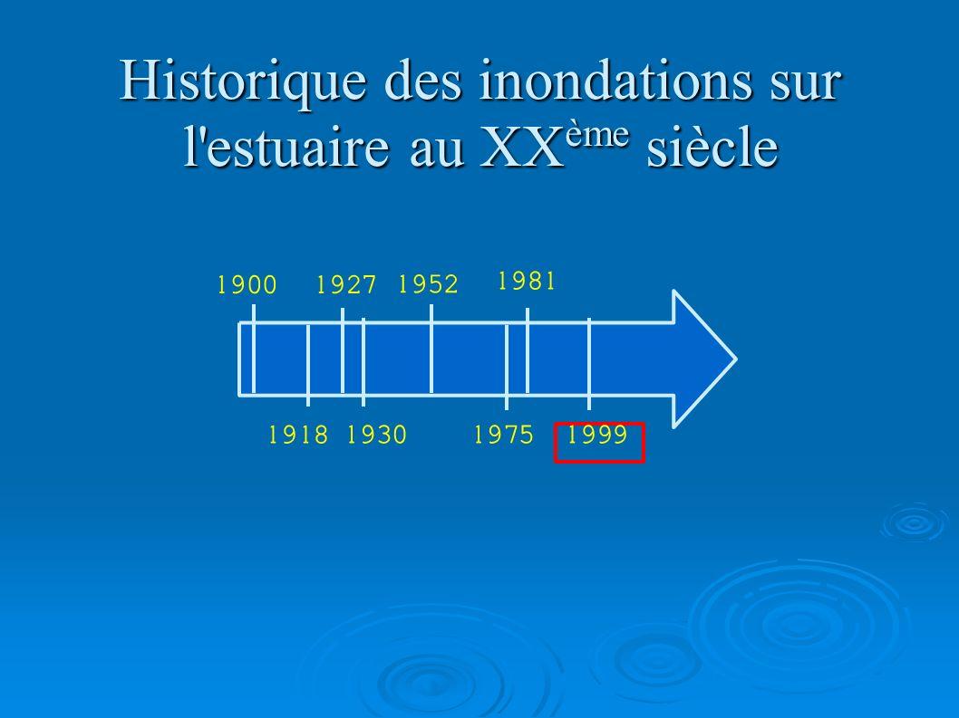 Historique des inondations sur l estuaire au XXème siècle