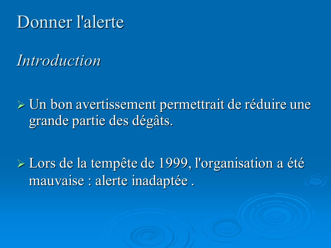 Donner l alerte Introduction