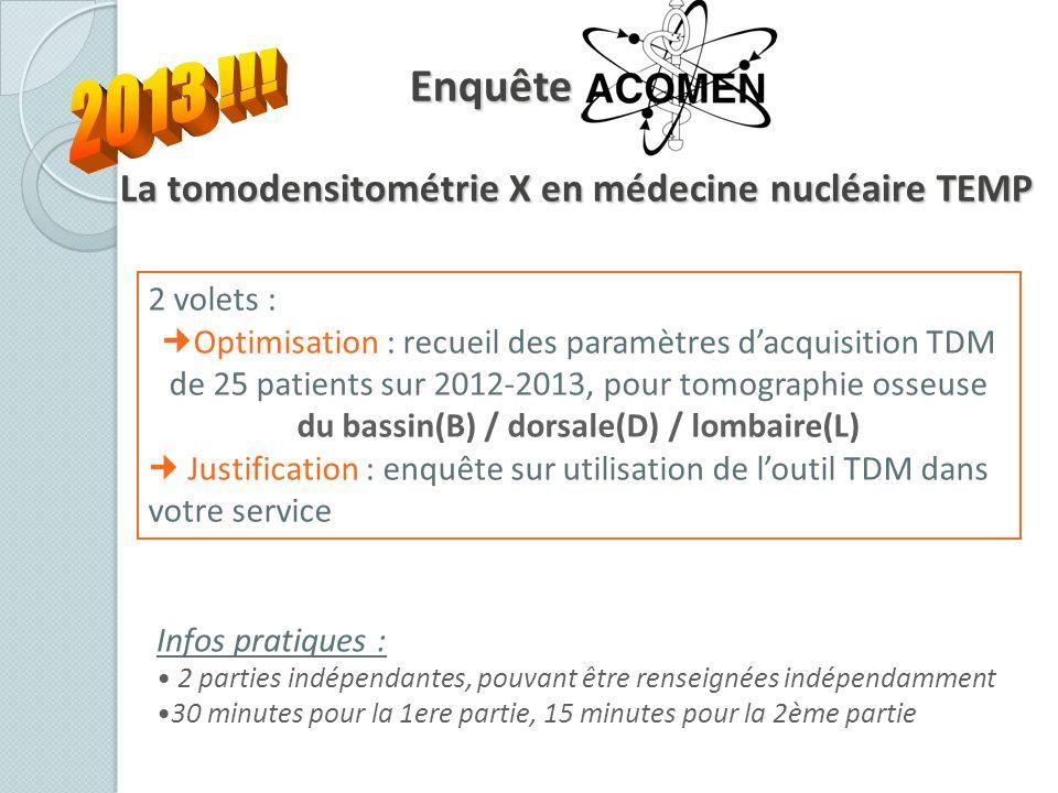 Enquête Acomen La tomodensitométrie X en médecine nucléaire TEMP