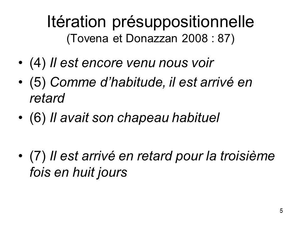 Itération présuppositionnelle (Tovena et Donazzan 2008 : 87)