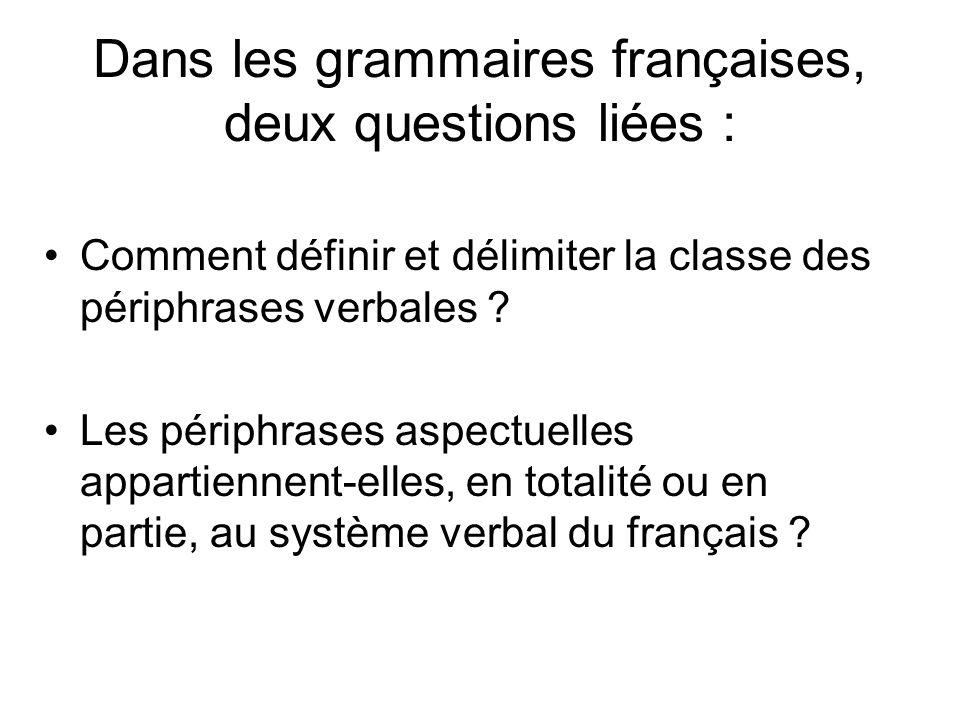 Dans les grammaires françaises, deux questions liées :
