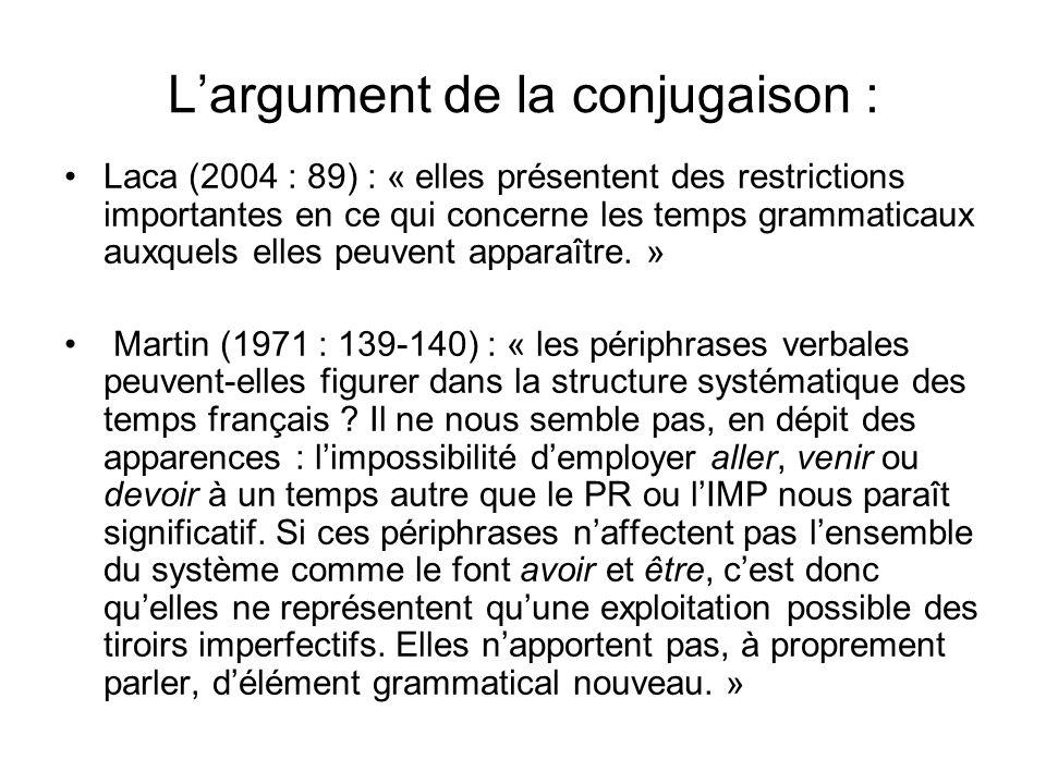 L'argument de la conjugaison :
