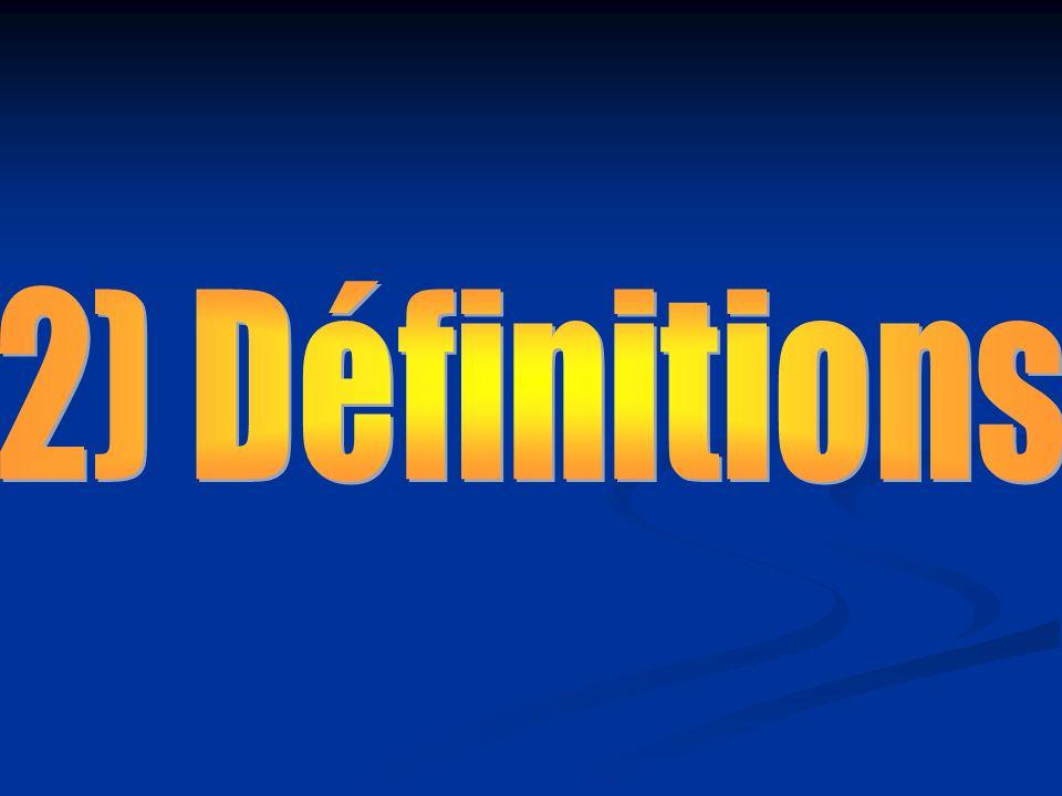 2) Définitions