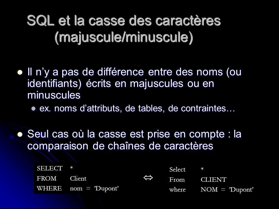 SQL et la casse des caractères (majuscule/minuscule)
