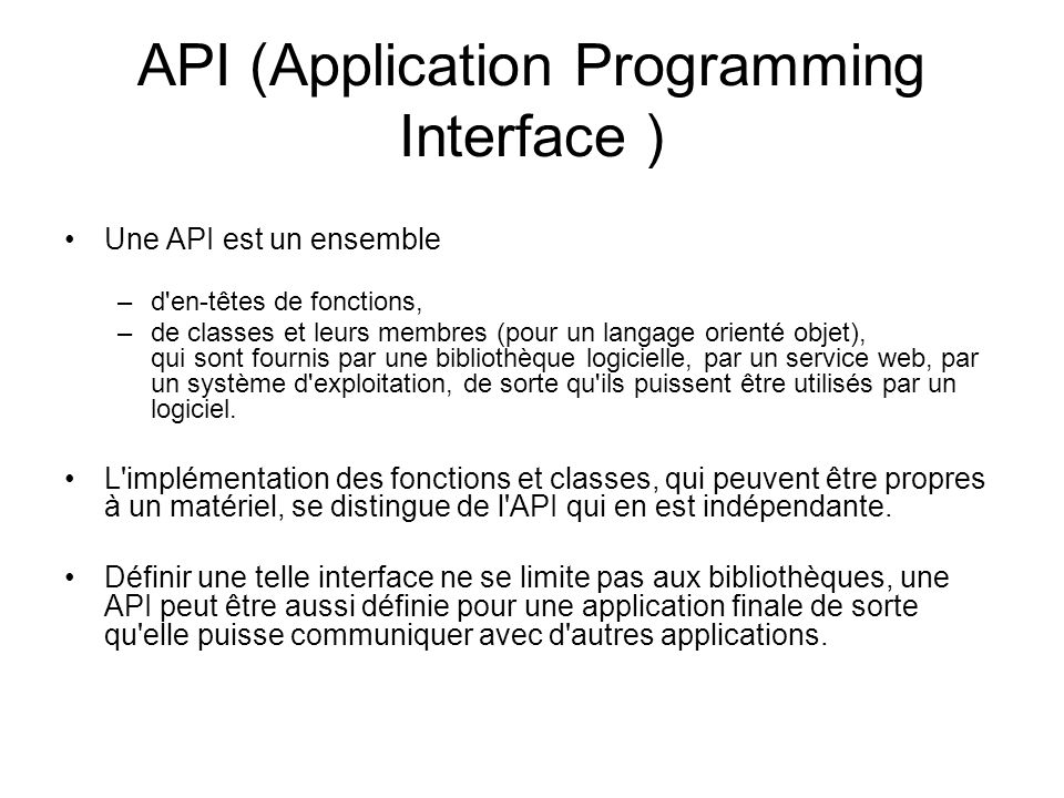 API (Application Programming Interface )