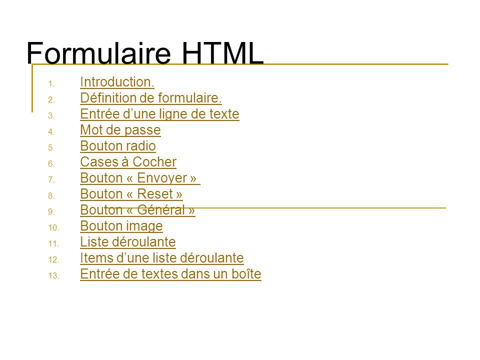 Formulaire HTML Introduction. Définition de formulaire.