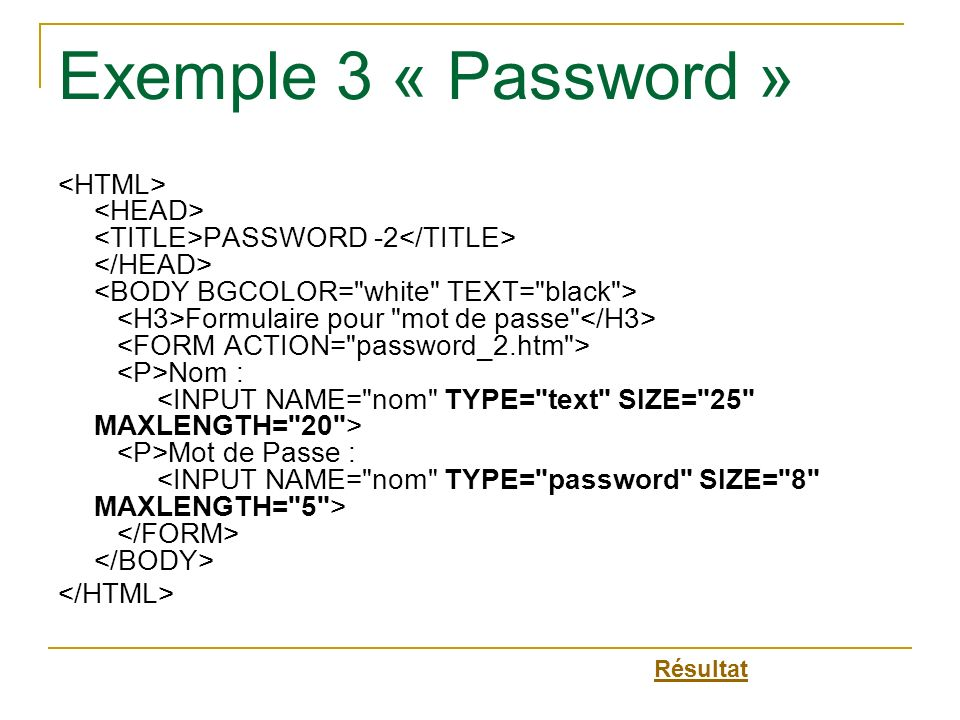 Exemple 3 « Password »