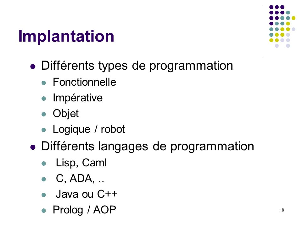 Implantation Différents types de programmation