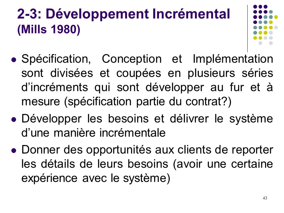 2-3: Développement Incrémental (Mills 1980)