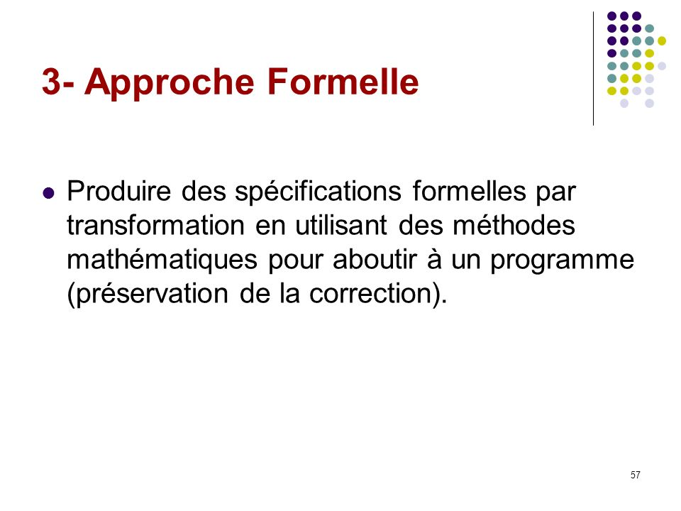 3- Approche Formelle