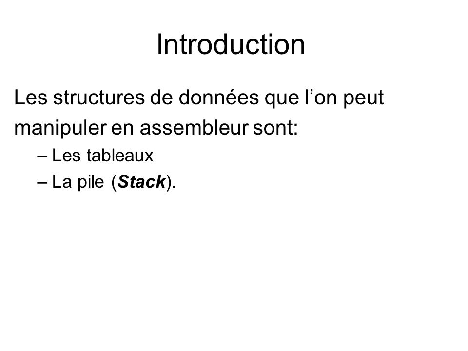 Introduction Les structures de données que l'on peut
