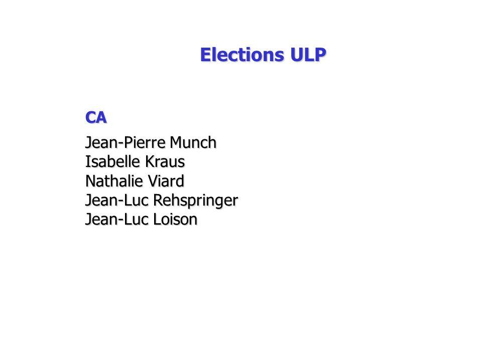 Elections ULP CA Jean-Pierre Munch Isabelle Kraus Nathalie Viard