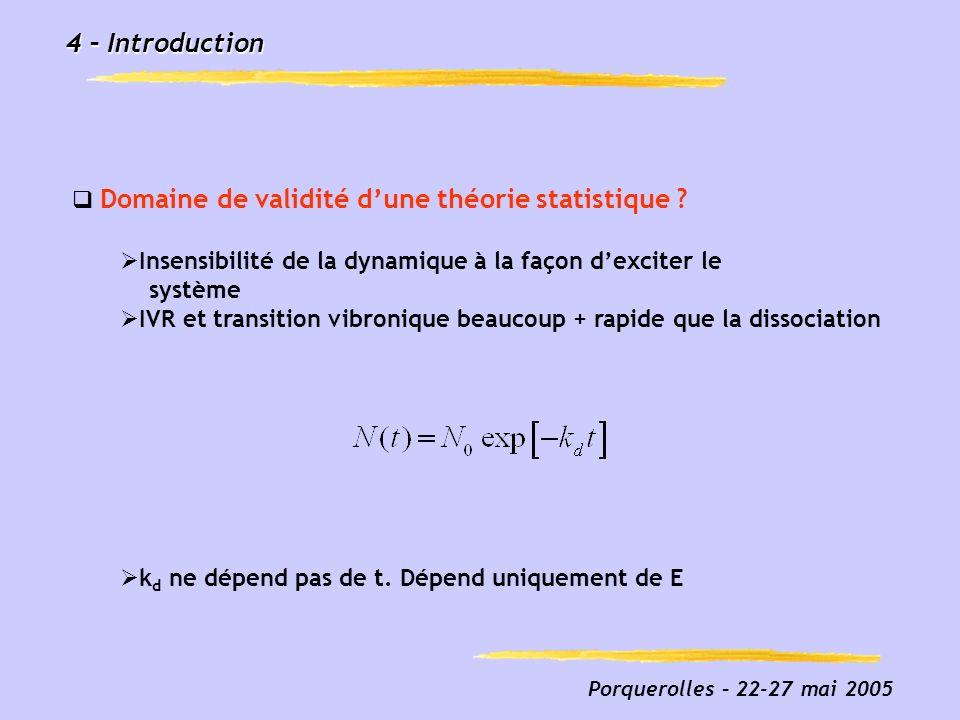 4 – Introduction Domaine de validité d'une théorie statistique
