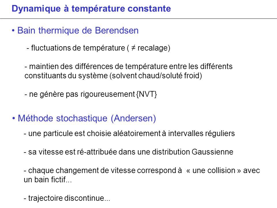 Dynamique à température constante