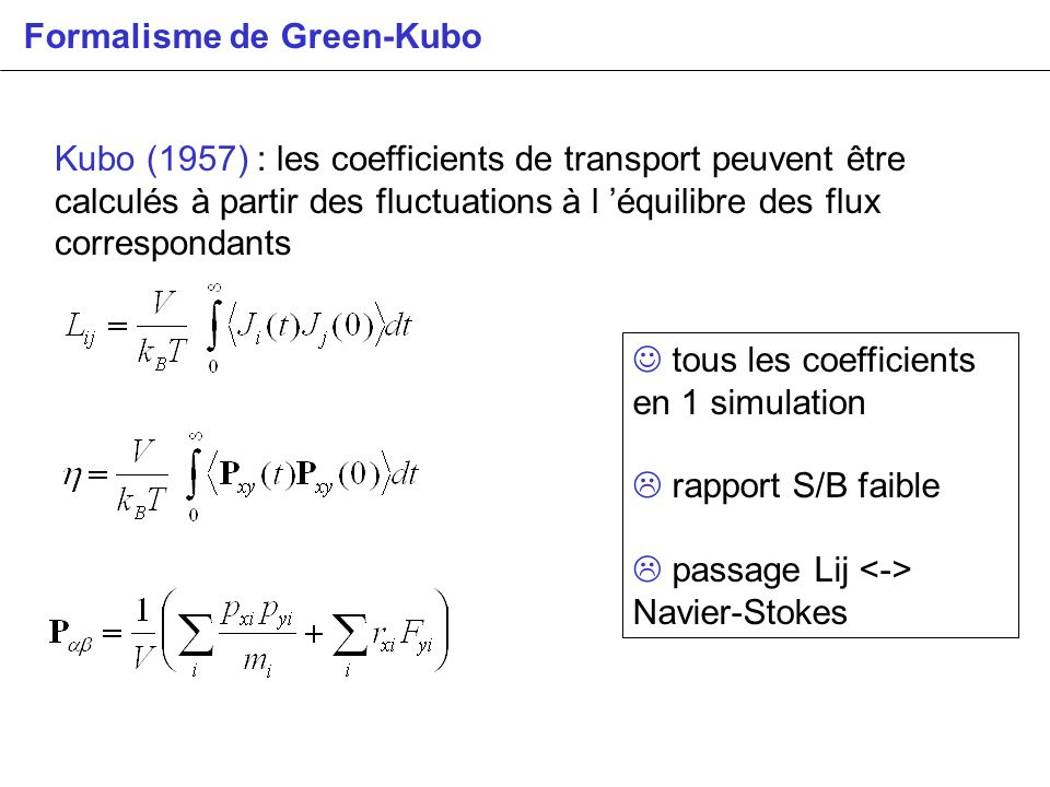 Formalisme de Green-Kubo