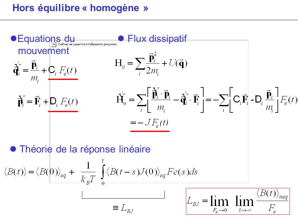 Hors équilibre « homogène »