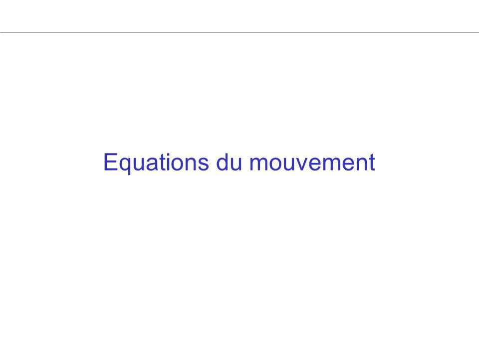Equations du mouvement
