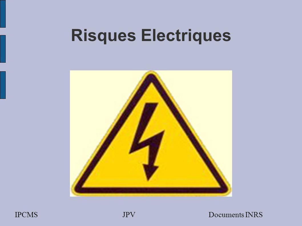 Risques Electriques IPCMS JPV Documents INRS