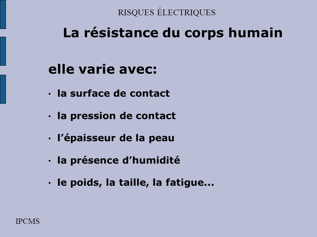 La résistance du corps humain