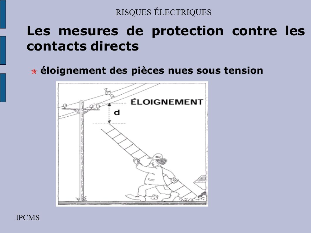 Les mesures de protection contre les contacts directs