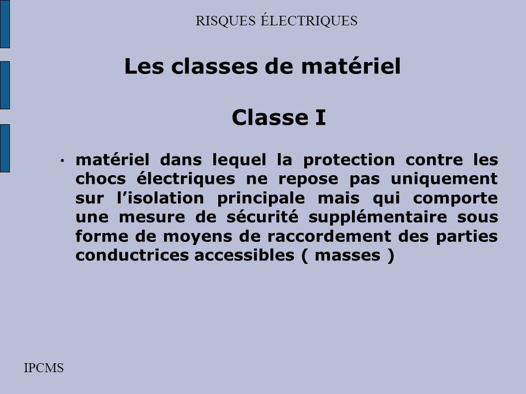 Les classes de matériel