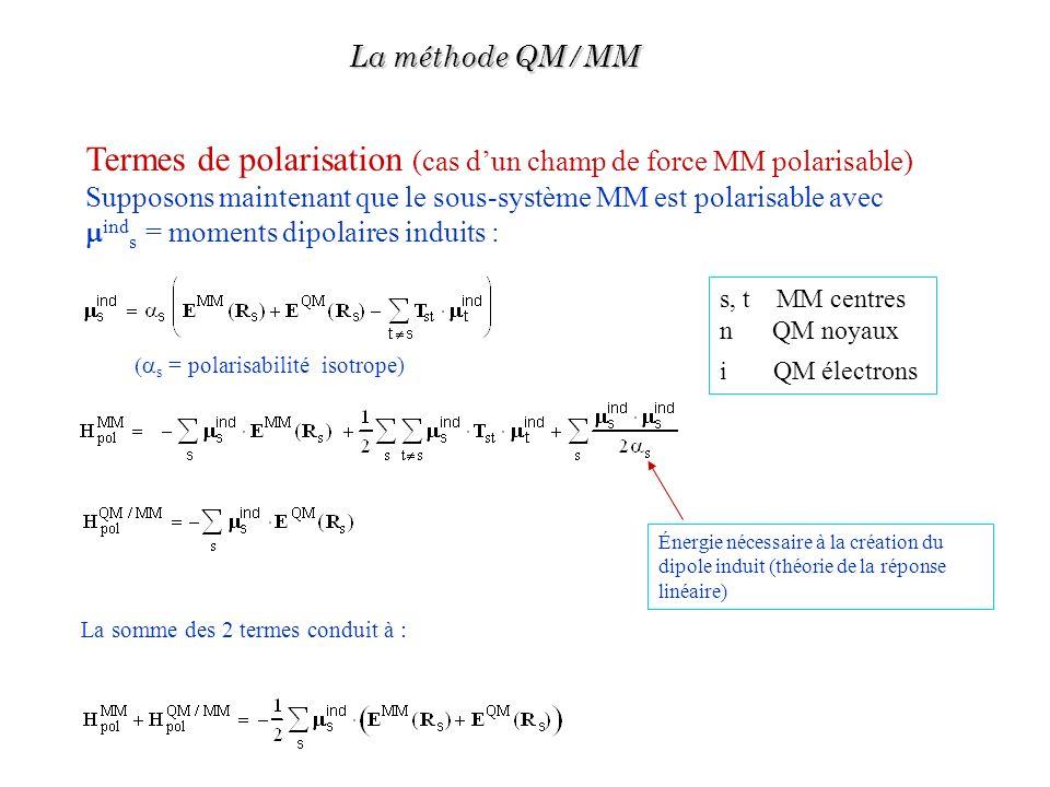 Termes de polarisation (cas d'un champ de force MM polarisable)