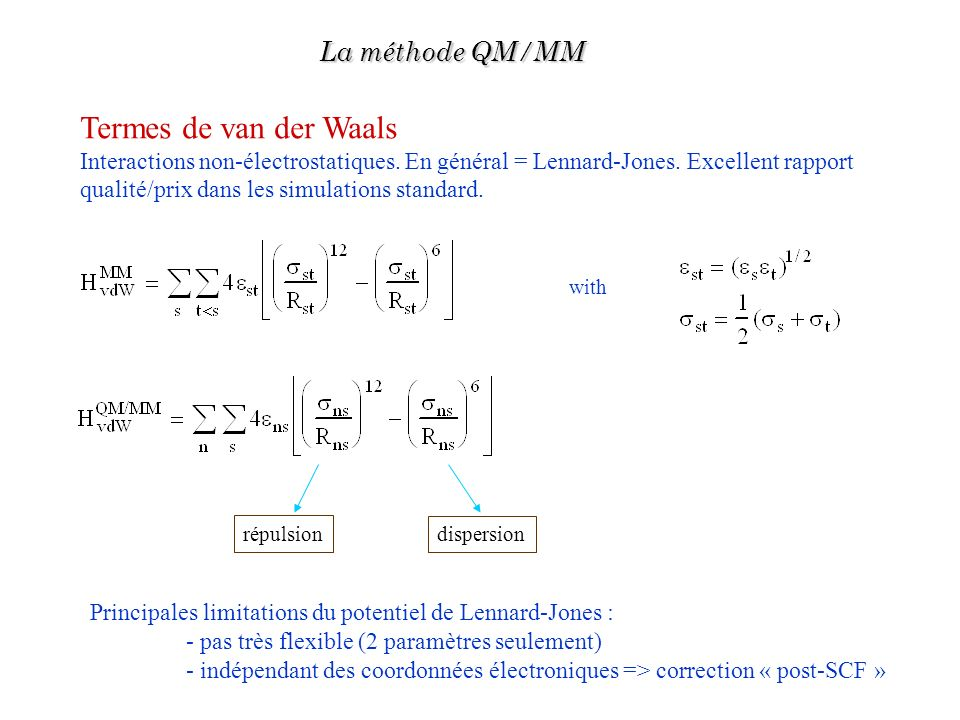 Termes de van der Waals La méthode QM/MM