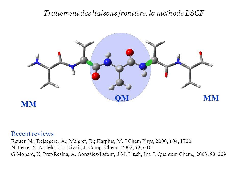 QM MM Traitement des liaisons frontière, la méthode LSCF