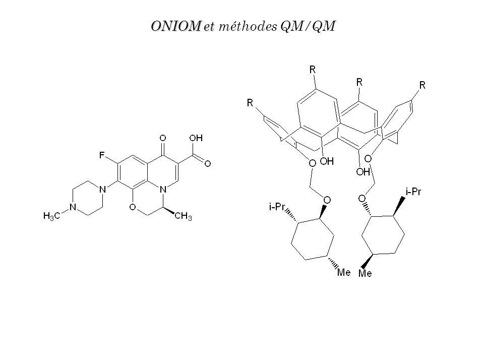 ONIOM et méthodes QM/QM