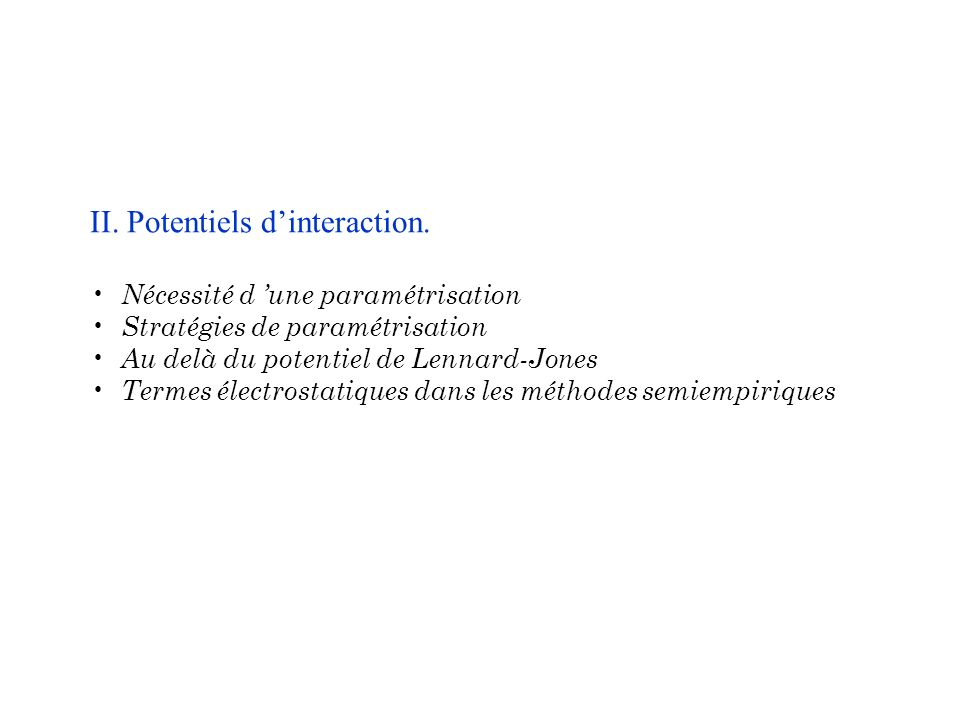 II. Potentiels d'interaction.