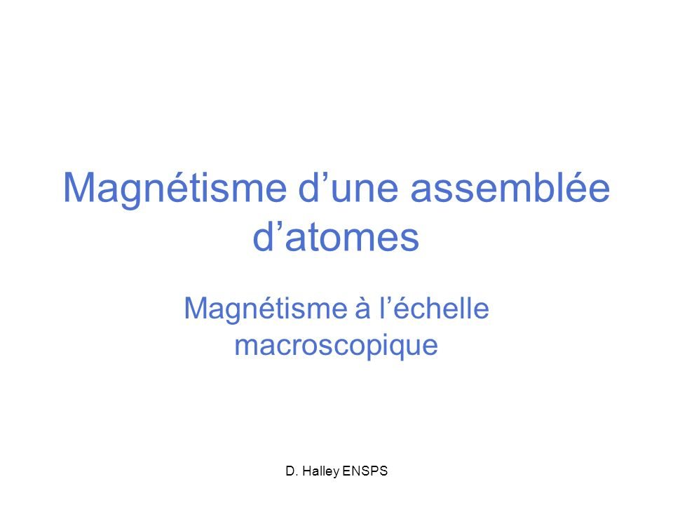 Magnétisme d'une assemblée d'atomes