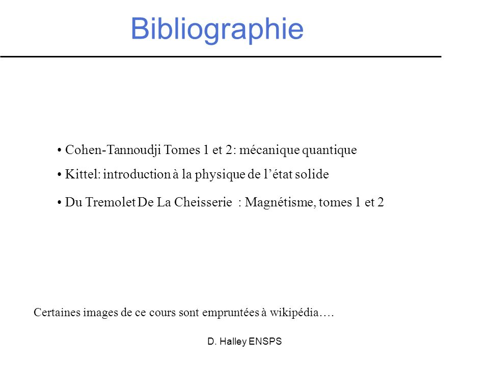 Bibliographie Cohen-Tannoudji Tomes 1 et 2: mécanique quantique