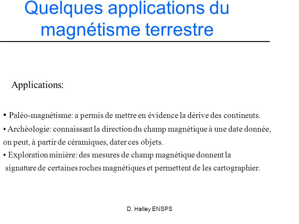 Quelques applications du magnétisme terrestre