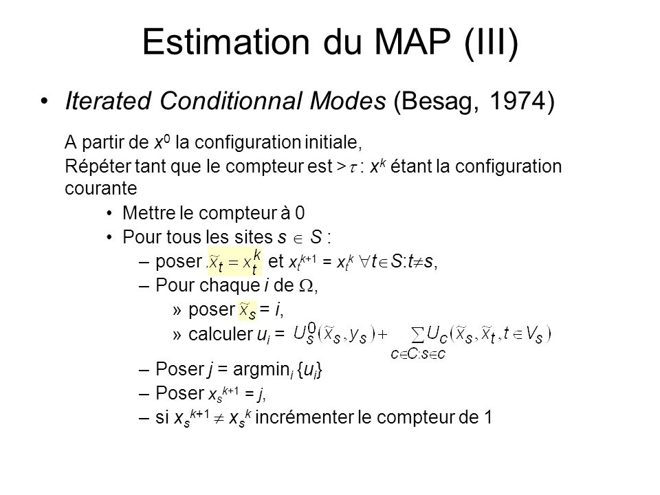 Estimation du MAP (III)
