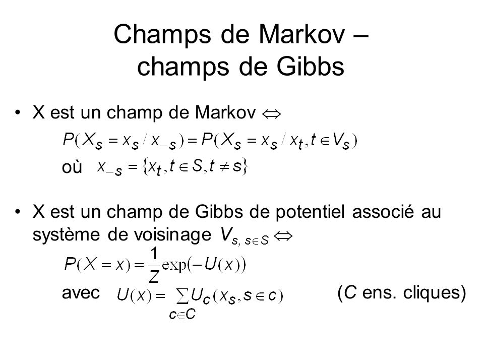 Champs de Markov – champs de Gibbs