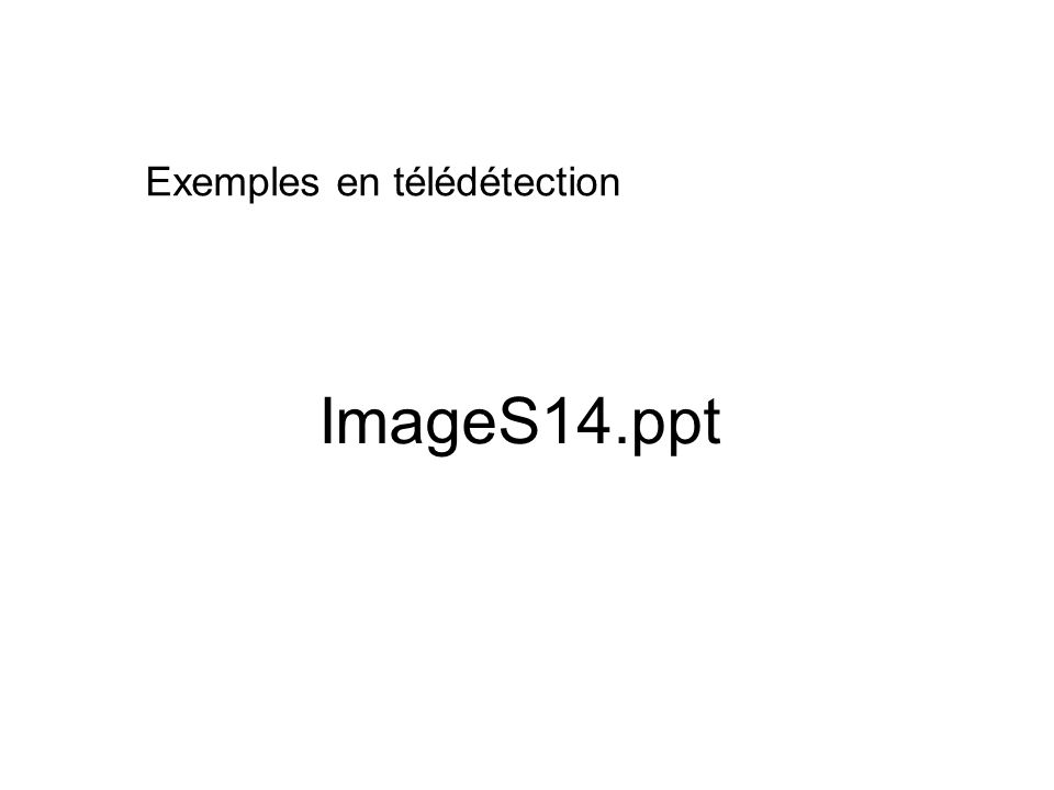 Exemples en télédétection