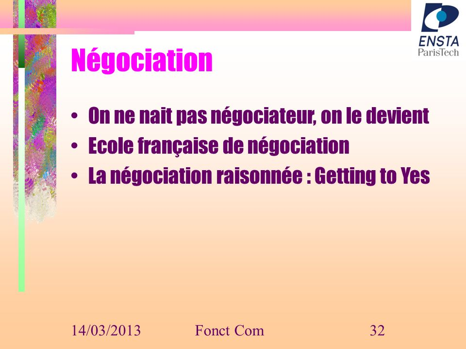 Négociation On ne nait pas négociateur, on le devient