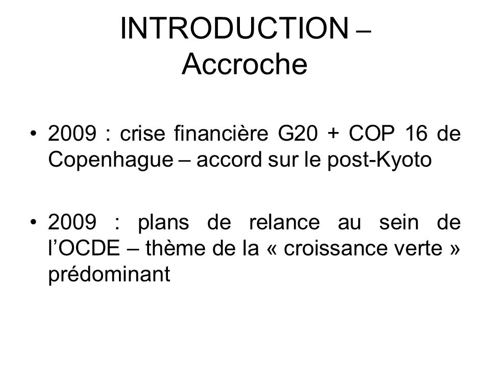 INTRODUCTION – Accroche