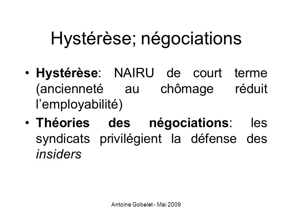 Hystérèse; négociations