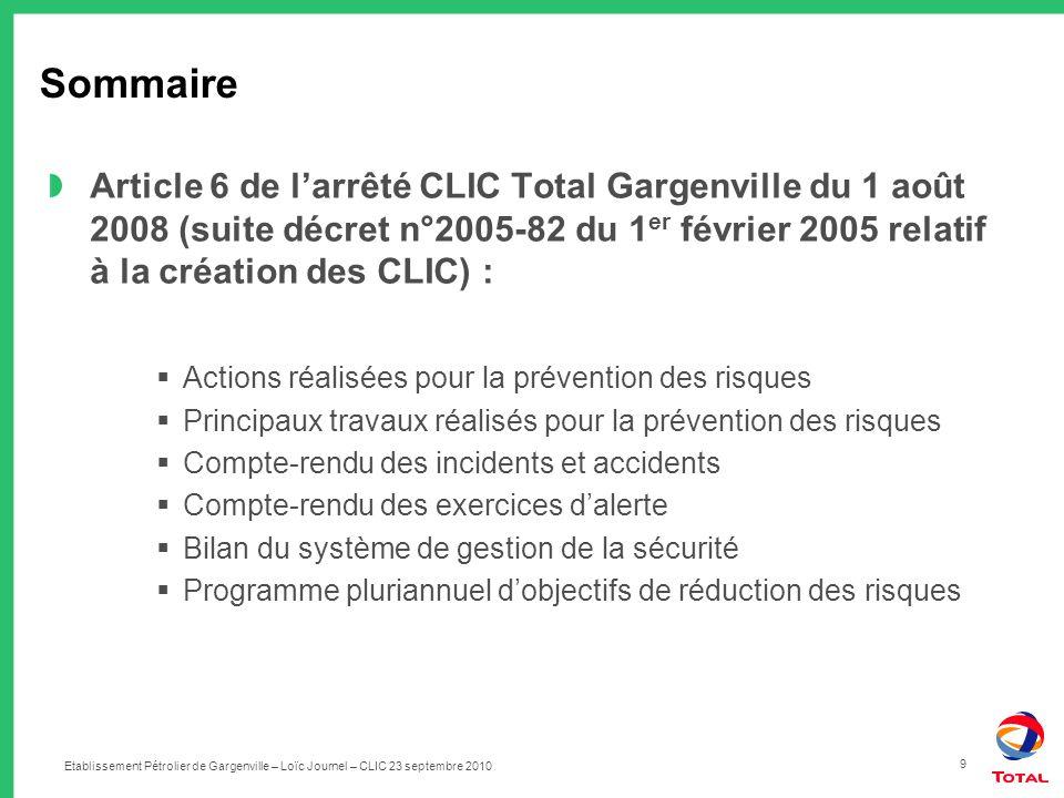 Sommaire Article 6 de l'arrêté CLIC Total Gargenville du 1 août 2008 (suite décret n°2005-82 du 1er février 2005 relatif à la création des CLIC) :