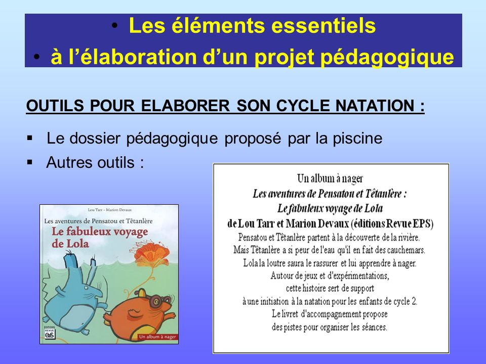 Les éléments essentiels à l'élaboration d'un projet pédagogique