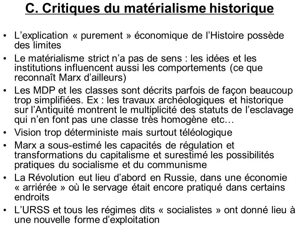 C. Critiques du matérialisme historique