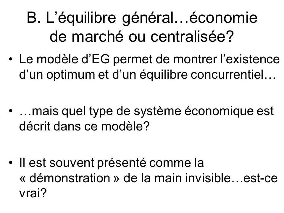 B. L'équilibre général…économie de marché ou centralisée