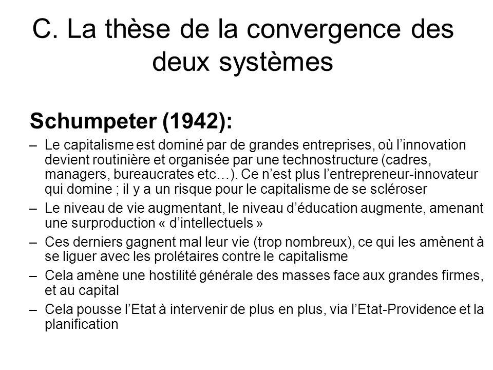 C. La thèse de la convergence des deux systèmes