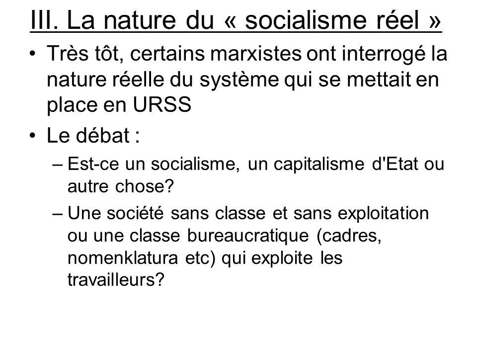 III. La nature du « socialisme réel »