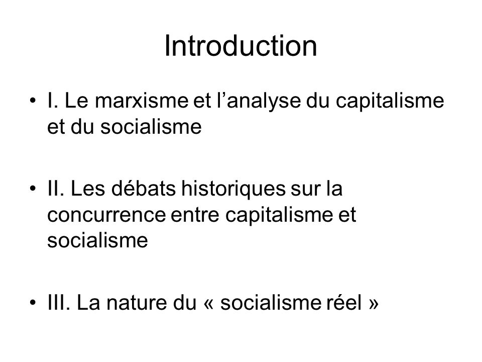 Introduction I. Le marxisme et l'analyse du capitalisme et du socialisme.