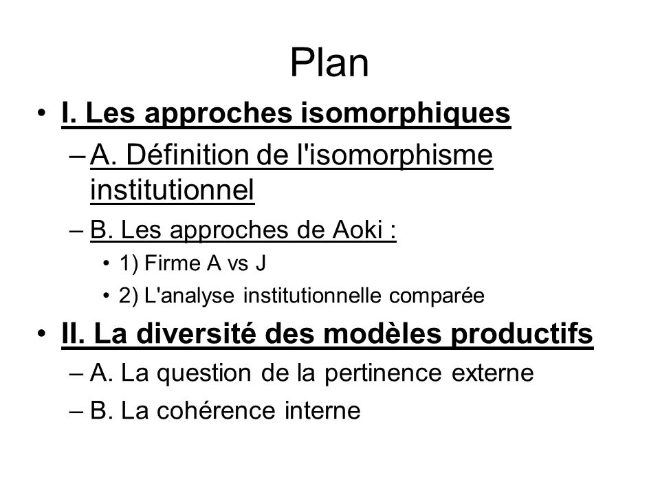 Plan I. Les approches isomorphiques