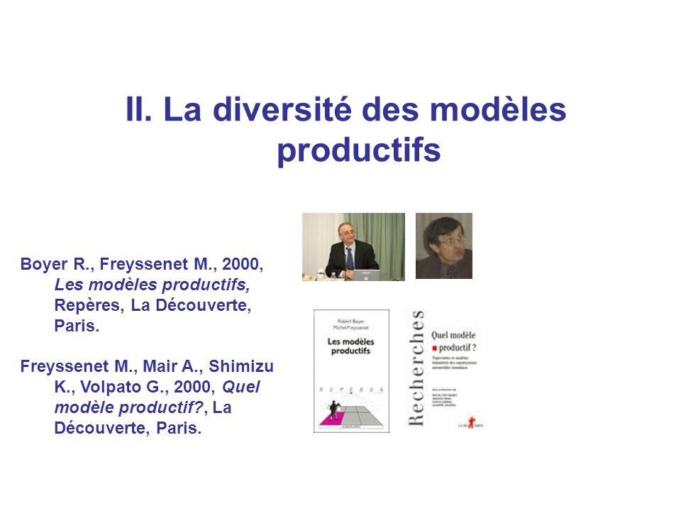 II. La diversité des modèles productifs