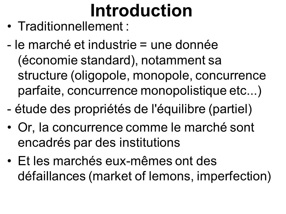 Introduction Traditionnellement :