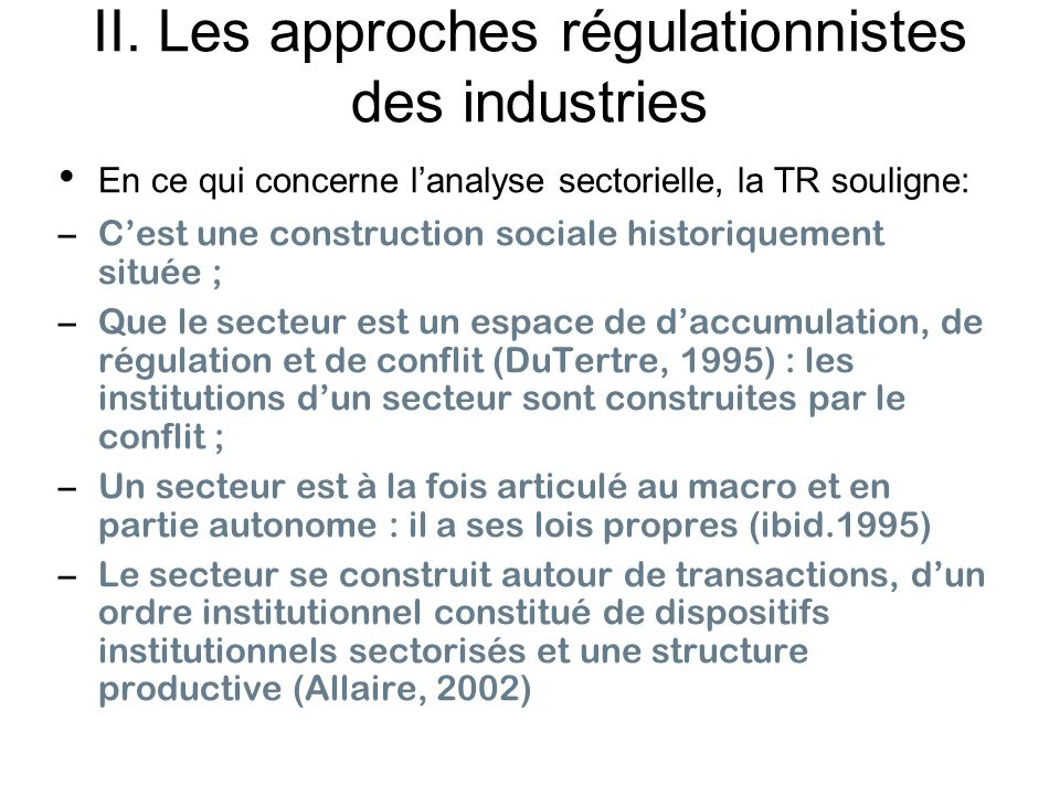 II. Les approches régulationnistes des industries